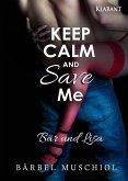 Keep Calm and Save Me. Bär und Lisa