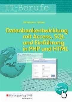 IT-Berufe. Datenbankentwicklung. Schülerband - Hettwer, Rolf;Michelmann, Norbert