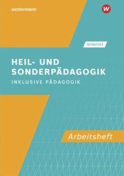 Heil- und Sonderpädagogik. Arbeitsheft - Bernitzke, Fred