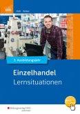 Einzelhandel nach Ausbildungsjahren. 3. Ausbildungsjahr: Lernsituationen