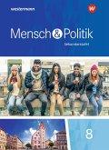 Mensch und Politik 8. Schülerband. Baden-Württemberg und Sachsen-Anhalt