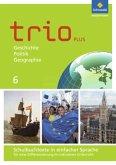 Trio GPG 6. Schulbuchtexte in einfacher Sprache. Mittelschulen. Bayern