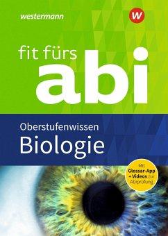 Fit fürs Abi. Biologie Oberstufenwissen - Uhlenbrock, Karlheinz; Walory, Michel