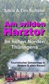 Am wilden Harztor: Im hohen Norden Thüringens (eBook, ePUB)