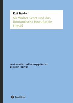 Sir Walter Scott und das Romantische Bewußtsein