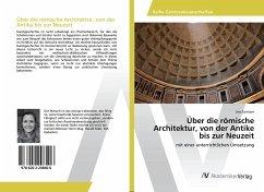 Über die römische Architektur, von der Antike bis zur Neuzeit