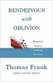Rendezvous with Oblivion (eBook, ePUB)