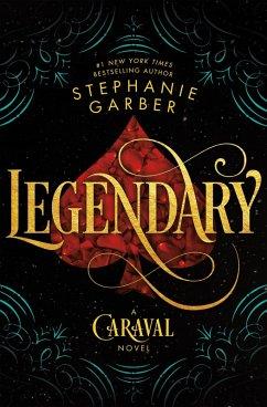 Legendary (eBook, ePUB) - Garber, Stephanie