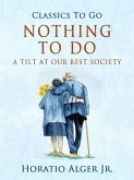 Nothing to Do a Tilt at Our Best Society (eBook, ePUB)