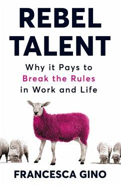 Rebel Talent (eBook, ePUB) - Gino, Francesca