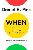 When: The Scientific Secrets of Perfect Timing (eBook, ePUB)