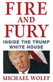 Fire and Fury (eBook, ePUB)