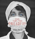 Very, Very, Very Dreadful (eBook, ePUB)