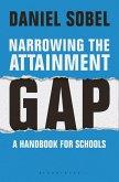 Narrowing the Attainment Gap: A handbook for schools (eBook, ePUB)