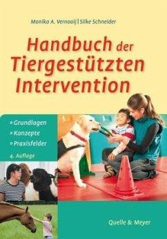 Handbuch der Tiergestützten Intervention - Vernooij, Monika A.; Schneider, Silke