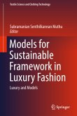 Models for Sustainable Framework in Luxury Fashion