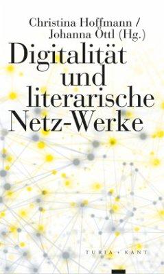 Digitalität und literarische Netz-Werke