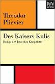 Des Kaisers Kulis (eBook, ePUB)