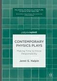 Contemporary Physics Plays