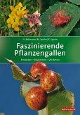 Faszinierende Pflanzengallen