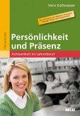 Persönlichkeit und Präsenz (eBook, PDF)
