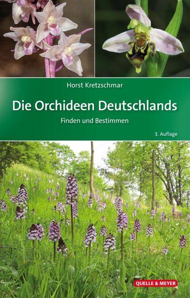 Die Orchideen Deutschlands von Horst Kretzschmar portofrei bei bücher.de  bestellen