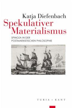 Spekulativer Materialismus