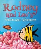 Rodney and Leo's Underwater Adventure (eBook, ePUB)
