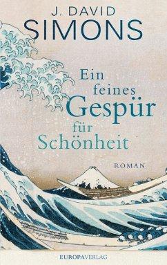 Ein feines Gespür für Schönheit (eBook, ePUB) - Simons, J. David