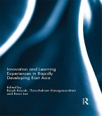 Innovation and Learning Experiences in Rapidly Developing East Asia (eBook, PDF)