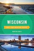 Wisconsin Off the Beaten Path® (eBook, ePUB)