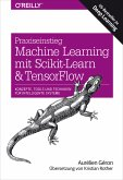 Praxiseinstieg Machine Learning mit Scikit-Learn und TensorFlow (eBook, ePUB)