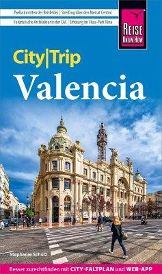 Reise Know-How CityTrip Valencia (eBook, PDF) - Schulz, Stephanie