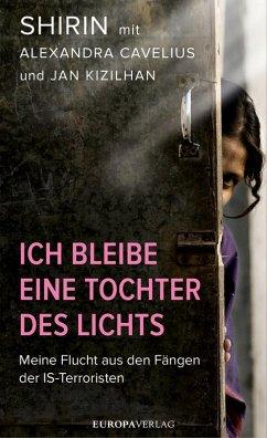 Ich bleibe eine Tochter des Lichts (eBook, ePUB) - Shirin