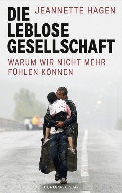 Die leblose Gesellschaft (eBook, ePUB) - Hagen, Jeannette