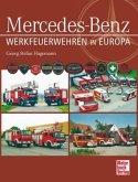 Werkfeuerwehren in Europa Mercedes-Benz (Mängelexemplar)