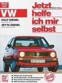 VW Golf Diesel August '83 bis Juli '92, Jetta Diesel Februar '84 bis Oktober '91 / Jetzt helfe ich mir selbst Bd.117 (Mängelexemplar)