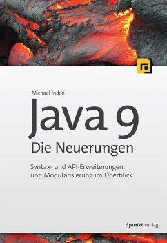 Java 9 ? Die Neuerungen (eBook, PDF)