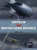 Zeppelin vs British Home Defence 1915-18 (eBook, ePUB)