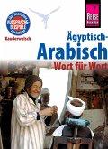 Ägyptisch-Arabisch - Wort für Wort: Kauderwelsch-Sprachführer von Reise Know-How (eBook, PDF)
