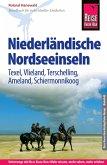 Reise Know-How Reiseführer Niederländische Nordseeinseln (Texel, Vlieland, Terschelling, Ameland, Schiermonnikoog) (eBook, PDF)