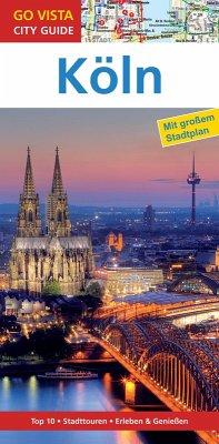 GO VISTA: Reiseführer Köln (eBook, ePUB) - Metzger, Petra