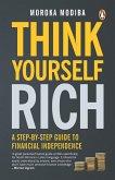 Think Yourself Rich (eBook, ePUB)