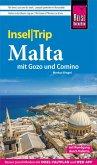 Reise Know-How InselTrip Malta mit Gozo, Comino und Valletta (Kulturhauptstadt 2018) (eBook, PDF)