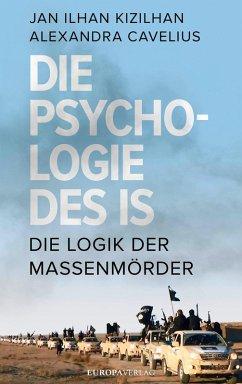 Die Psychologie des IS (eBook, ePUB)
