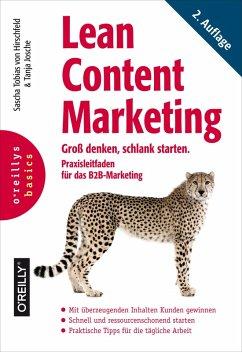 Lean Content Marketing (eBook, ePUB) - Hirschfeld, Sascha Tobias von; Josche, Tanja