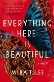 Everything Here Is Beautiful (eBook, ePUB)