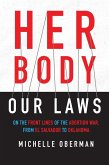 Her Body, Our Laws (eBook, ePUB)