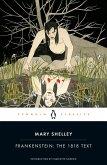 Frankenstein: The 1818 Text (eBook, ePUB)