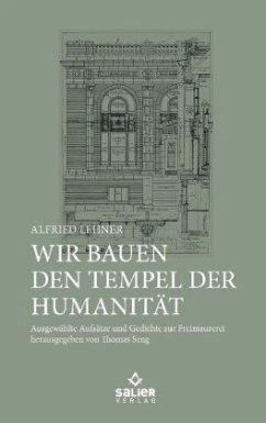 Wir bauen den Tempel der Humanität